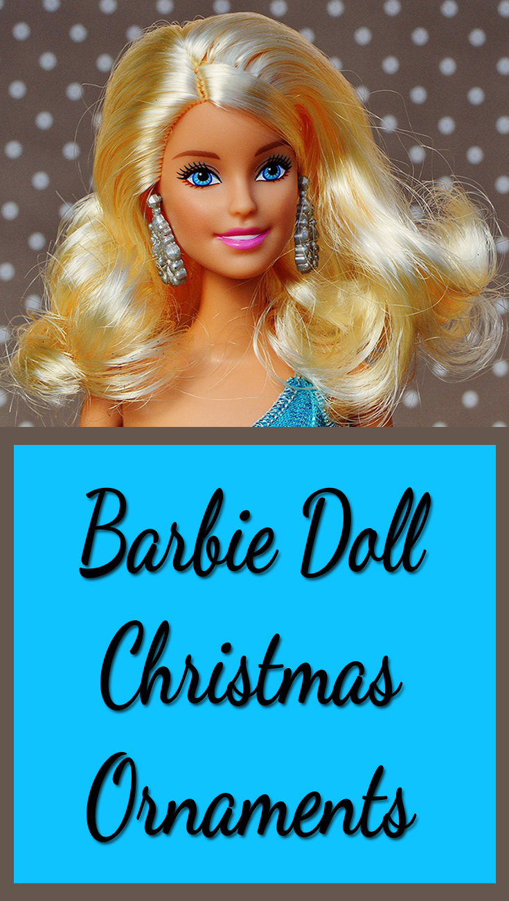 Decorate with Barbie Doll Christmas Ornaments